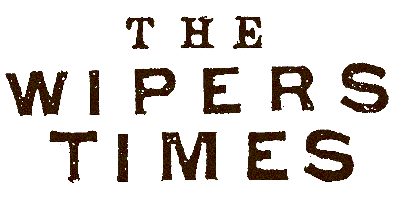 The Wipers Times by Ian Hislop & Nick Newman